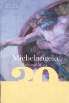 Michelangelo - Life and Work